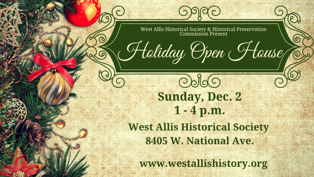west allis historical society open house graphic